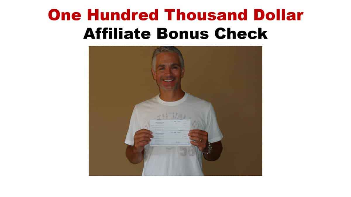 Jeff Johnson one hundred thousand dollar affiliate commission check